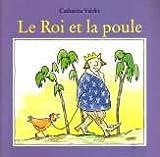 echange, troc Catharina Valckx - Le roi et la poule