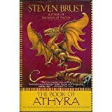 The Book of Athyra: Contains the complete text of Athyra and Orca (0739433865) by Steven Brust