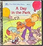A Day in the Park (First Little Golden Books) (0307681521) by Randall, Ronne