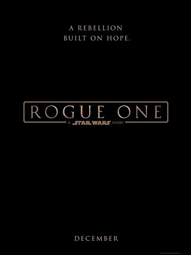 Rogue One: A Star Wars Story (2016) (Movie)