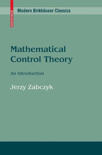 Mathematical Control Theory: An Introduction (Modern Birkhäuser Classics)