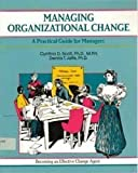 img - for Managing Organizational Change: Leading Your Team Through Transition (The Fifty-Minute Series) book / textbook / text book