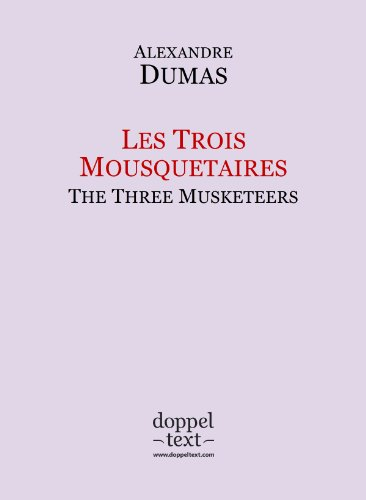 Couverture du livre Les Trois Mousquetaires   The Three Musketeers - Bilingual French-English Edition   Edition bilingue français-anglais