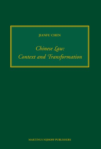 Chinese Law: Context and Transformation (Numen Book)...