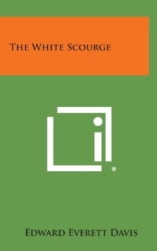 The White Scourge