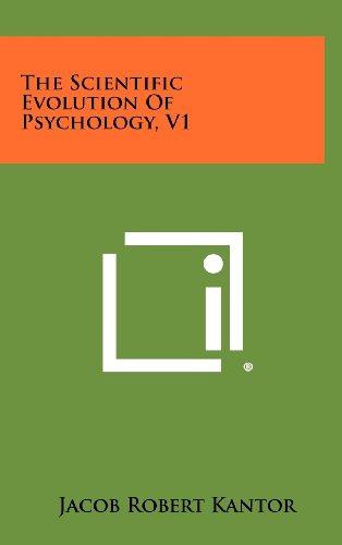 The Scientific Evolution of Psychology, V1