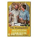 The Romagnolis Meatless Cookbook
