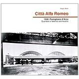 Città Alfa Romeo. 1939, Pomigliano d'Arco quartiere e fabbrica aeronautica (Napoli e la Campania)