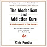 img - for The Alcoholism and Addiction Cure book / textbook / text book