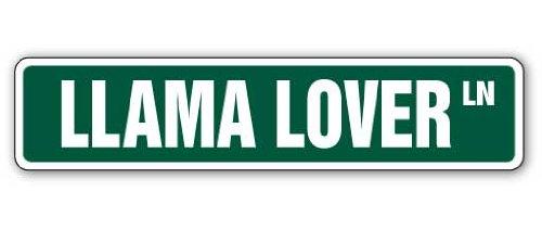 LLAMA LOVER Street Sign llamas alpaca farm signs gift
