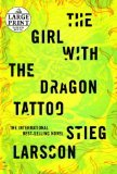 By Stieg (Author) Larsson: The Girl With the Dragon Tattoo(Large Print)