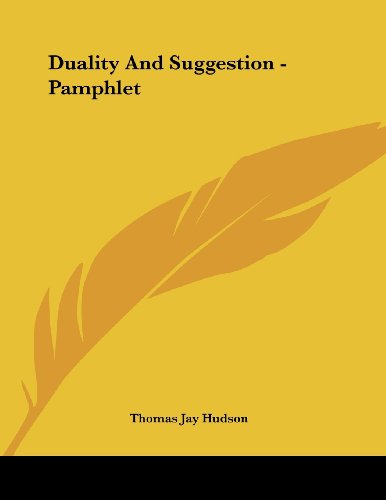 Duality and Suggestion - Pamphlet