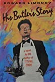 His Butler's Story (0394556070) by Limonov, Edward
