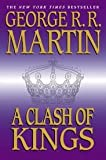 A Clash of Kings (A Song of Ice and Fire, Book 2) 1st (first) edition Text Only