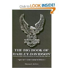 The Big Book of Harley-Davidson: Official Publication, Thomas C. Bolfert