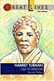 Harriet Tubman: Call to Freedom Great Lives Series (Great Lives (Fawcett))