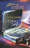 Final Deposit (Steeple Hill Love Inspired Suspense #118)