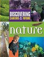 Nature (Discovering Careers for Your Future)