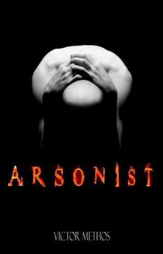Arsonist - A Thriller (Jon Stanton Mysteries Book 4)