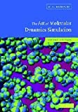 img - for By D. C. Rapaport - The Art of Molecular Dynamics Simulation: 2nd (second) Edition book / textbook / text book