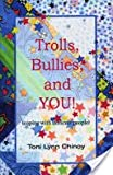 img - for Trolls Bullies and You book / textbook / text book