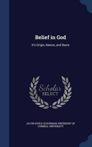 Belief in God: It's Origin, Nature, and Basis