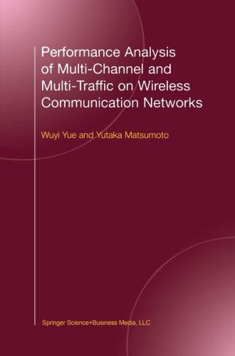 Performance Analysis of Multi-Channel and Multi-Traffic on Wireless Communication Networks