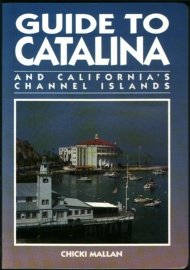 Guide to Catalina and California's Channel Islands (The Americas Series)