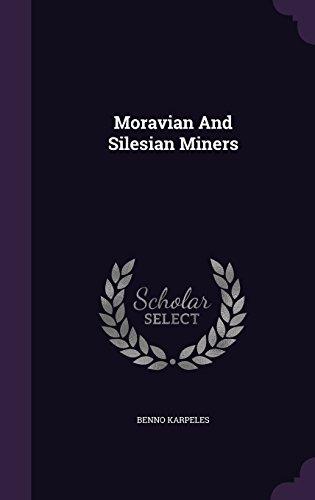 Moravian And Silesian Miners