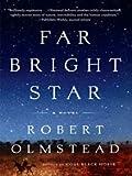 Far Bright Star (Historical Fiction)