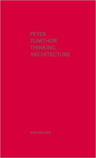 Thinking Architecture, 3rd Edition