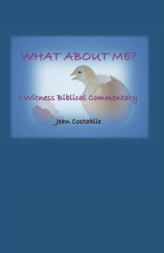 What About Me?: I Witness Biblical Commentary PDF