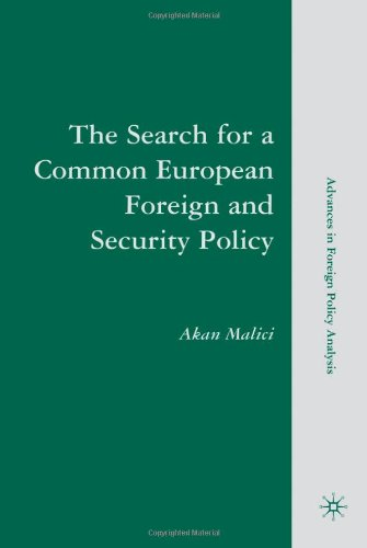 The Search for a Common European Foreign and Security Policy: Leaders, Cognitions, and Questions of Institutional Viabil