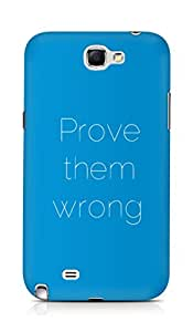 AMEZ prove them wrong Back Cover For Samsung Galaxy Note 2 N7100
