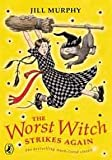 The Worst Witch Strikes Again (0140313486) by Murphy, Jill