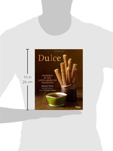 Dulce: Dessets in the Latin-American Tradition