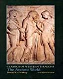 The Ancient World, 4th Edition (Classics of Western Though)