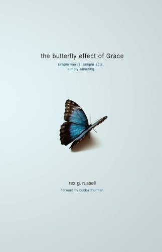 The Butterfly Effect of Grace