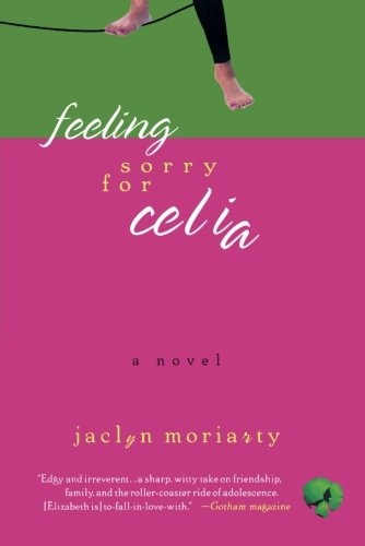 Feeling Sorry for Celia: A Novel (Ashbury/Brookfield Books)