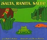Jump, Frog, Jump! (Spanish edition): iSalta, Ranita, salta! (0688138055) by Kalan, Robert