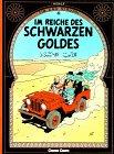 Tim Und Struppi: Reich DES Schwarzen Goldes (German Edition)