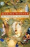 The Mermaids in the Basement (0099165813) by MARINA WARNER