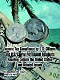 img - for Income Tax Compliance by U.S. Citizens and U.S. Lawful Permanent Residents Residing Outside the United States and Related Issues book / textbook / text book