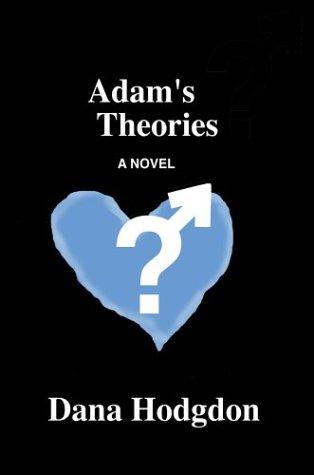 Adam's Theories