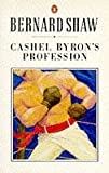 Cashel Byron's Profession (The Shaw library) (0140450157) by Shaw, George Bernard