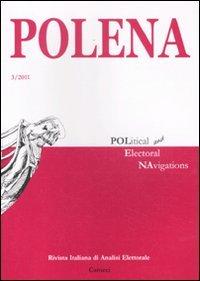 Cover Polena. Rivista italiana di analisi elettorale (2011): 3