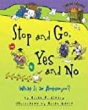 Stop and Go, Yes and No: What Is an Antonym? (Words Are CATegorical)