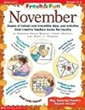 Fresh & Fun: November: Dozens of Instant and Irresistible Ideas and Activities From Creative Teachers Across the Country (0439215730) by Rovin-Murphy, Deborah