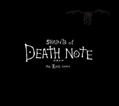 SOUND of DEATH NOTE the Last name