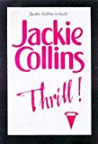 Thrill! (0333717457) by JACKIE COLLINS